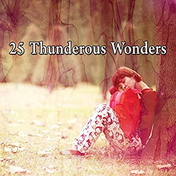 25 Thunderous Wonders