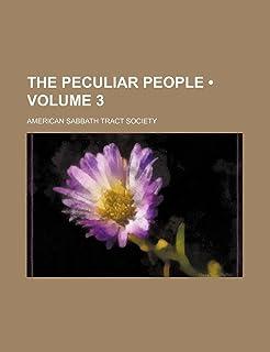 The Peculiar People (Volume 3)