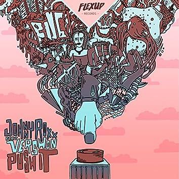 Push It (feat. Vershon)
