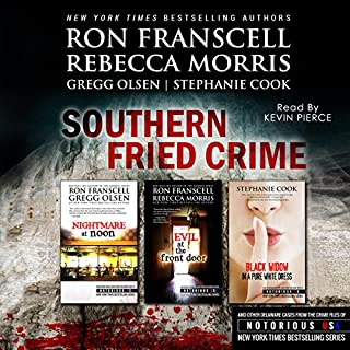 Southern Fried Crime: Notorious USA Set (Texas, Louisiana, Mississippi) audiobook cover art