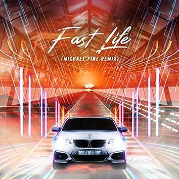 Fast Life (Remix + Radio Edit)