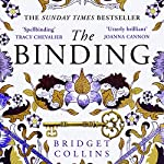 The Binding                   By:                                                                                                                                 Bridget Collins                               Narrated by:                                                                                                                                 Carl Prekopp                      Length: 15 hrs and 29 mins     515 ratings     Overall 4.5