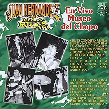 Juan Hernández y su Banda de Blues (En Vivo del Museo del Chopo)