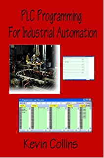PLC Programming for Industrial Automation 2016