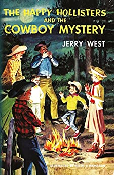 The Happy Hollisters and the Cowboy Mystery (Volume 20) by [Jerry West, Helen Hamilton]