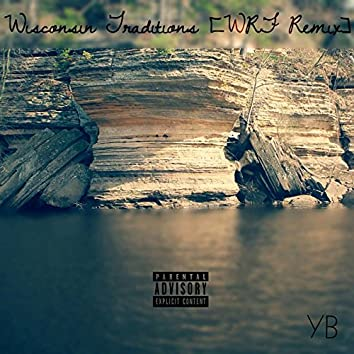 Wisconsin Traditions (WRF Remix)