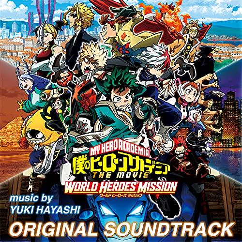 『僕のヒーローアカデミア THE MOVIE ワールド ヒーローズ ミッション』 オリジナルサウンドトラック