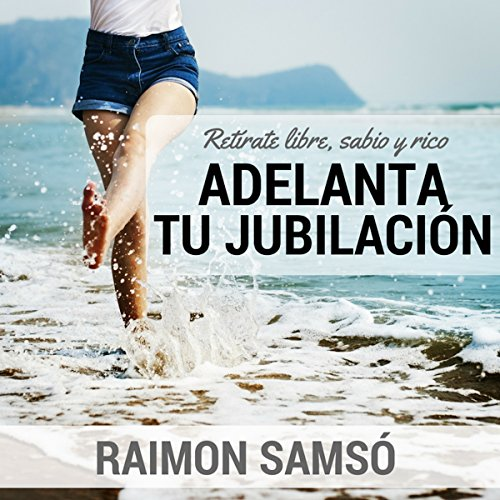 Adelanta Tu Jubilacion [Advance Your Retirement] audiobook cover art