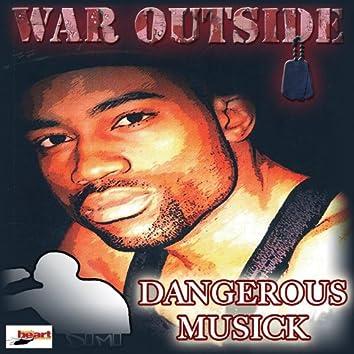 War Outside (My Door)