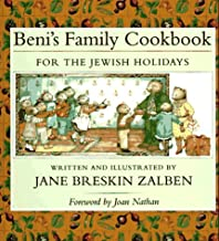 Beni's Family Cookbook for the Jewish Holidays