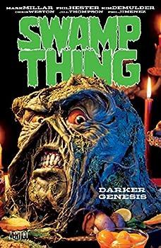 Swamp Thing by Mark Millar, Vol. 2: Darker Genesis 140125828X Book Cover