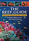 The reef guide: Fishes, corals, nudibranchs & other invertebrates