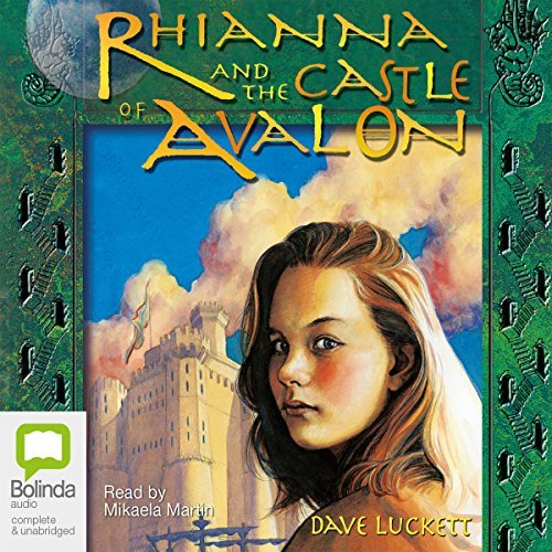 Rhianna and the Castle of Avalon audiobook cover art