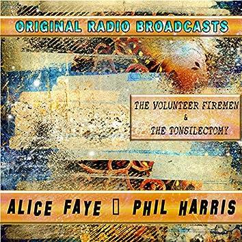 Original Radio Broadcasts - The Volunteer Firemen & the Tonsillectomy