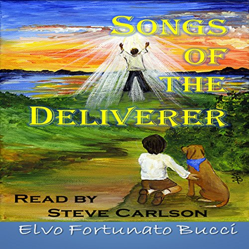 Songs of the Deliverer audiobook cover art