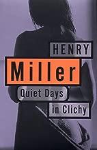 Quiet Days in Clichy (Miller, Henry)