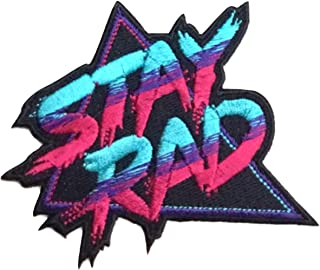 PatchClub - Stay Rad Patch 3D Embroidered Iron On/Sew On Cool Patch