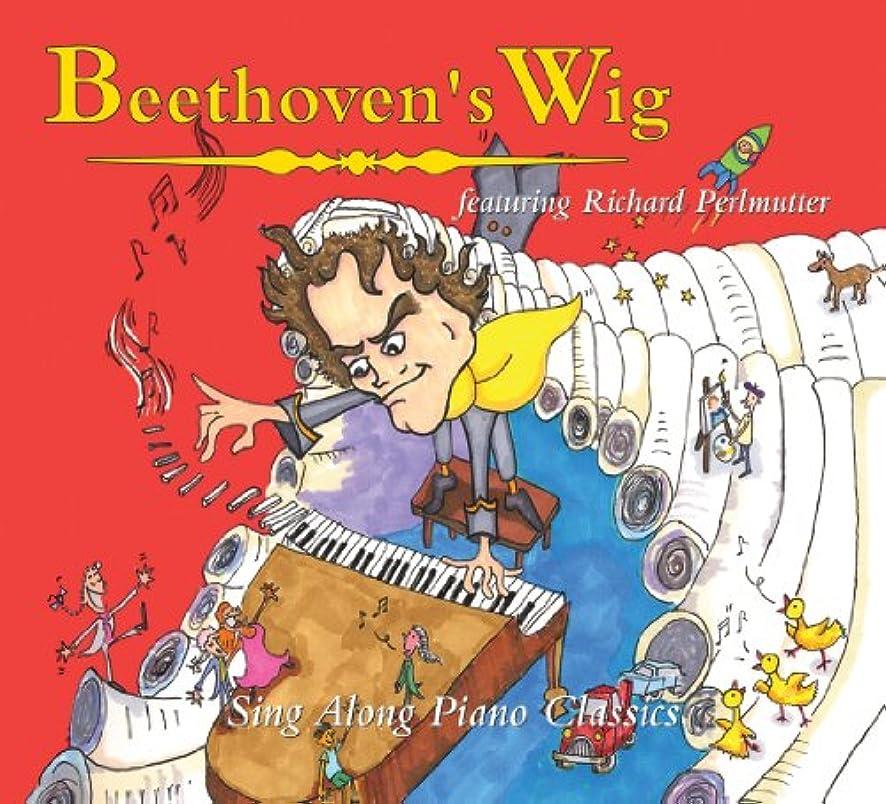 Beethoven's Wig: Sing Along Piano Classics