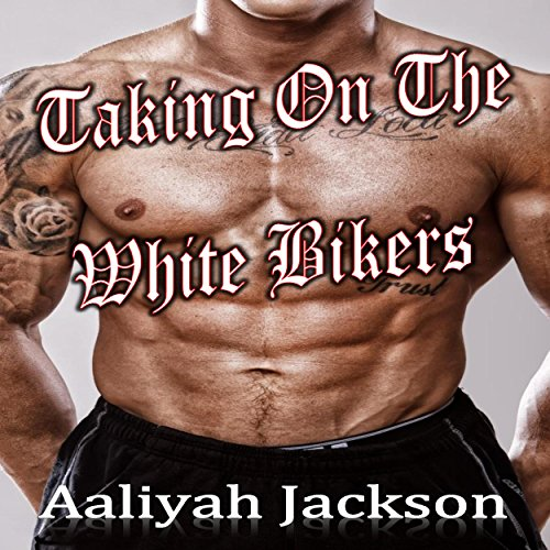 Taking on the White Bikers audiobook cover art