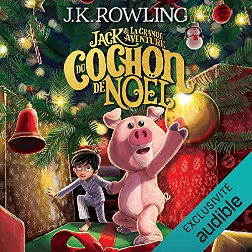 Couverture de Jack et la Grande Aventure du Cochon de Noël