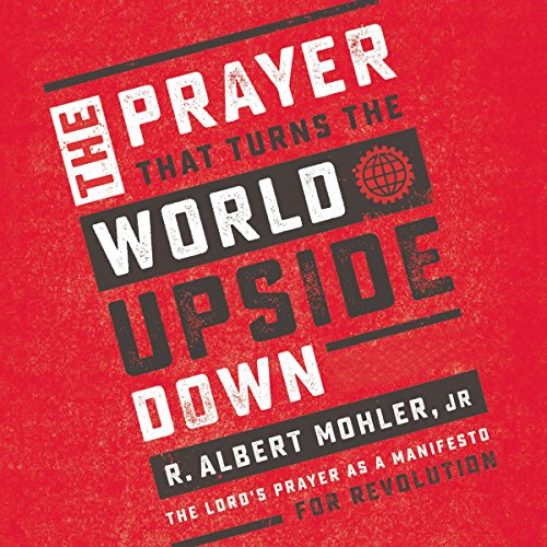 The Prayer That Turns the World Upside Down audiobook cover art