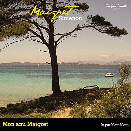 Mon ami Maigret (Commissaire Maigret) audiobook cover art