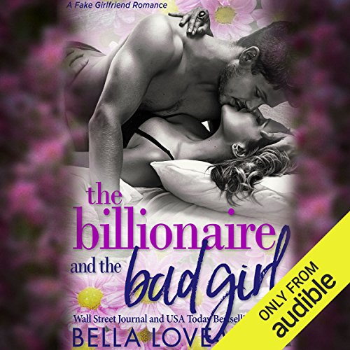 The Billionaire and the Bad Girl audiobook cover art