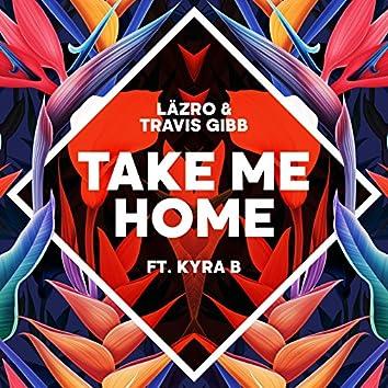 Take Me Home (feat. Kyra B)