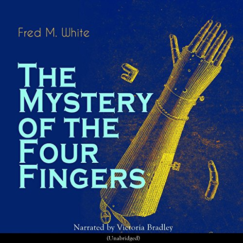 The Mystery of the Four Fingers audiobook cover art