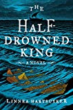 Image of The Half-Drowned King: A Novel (The Golden Wolf Saga, 1)