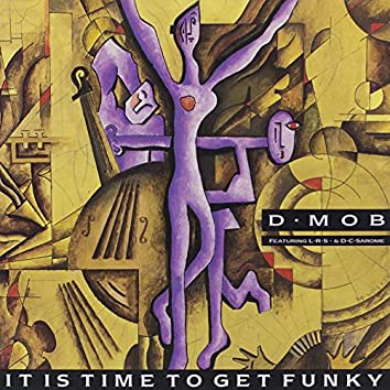 It Is Time to Get Funky