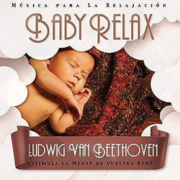 Baby Relax - Ludwig Van Beethoven