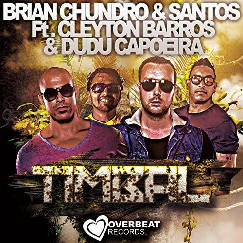Brian Chundro & Santos feat. Cleyton Barros & Dudu Capoeira