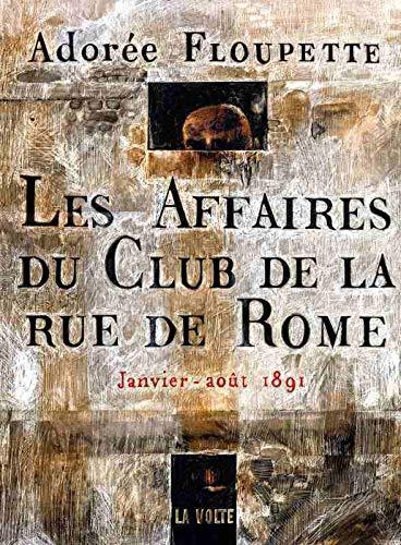 Les affaires du Club de la rue de Rome