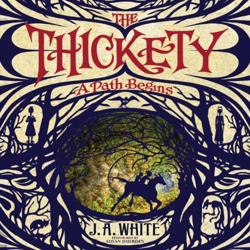 The Thickety audiobook cover art