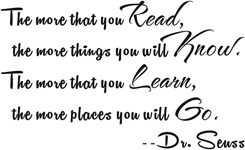 The More That You Read The More Things You Will Know Dr Seuss Home School Mural DIY Quote Saying Kids Nursery Inspirational Wall Sticker Decals Transfer Removable Words Lettering Size1 23 X 14
