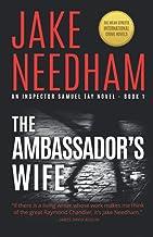 The Ambassador's Wife (THE INSPECTOR SAMUEL TAY NOVELS)