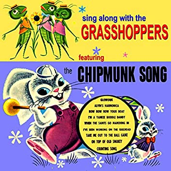 Sing Along with the Grasshoppers