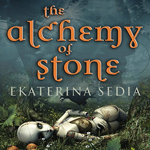 The Alchemy of Stone cover art