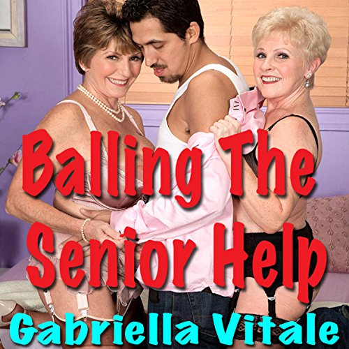 Balling the Senior Help audiobook cover art