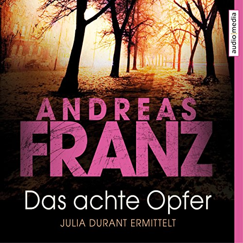 Das achte Opfer (Julia Durant 2) audiobook cover art