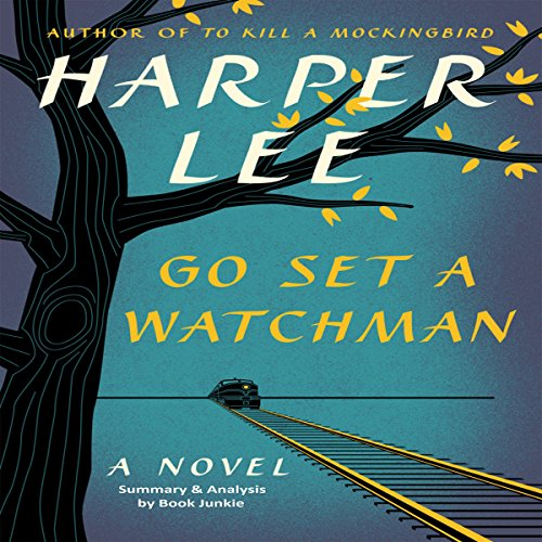 Summary & Analysis: Go Set a Watchman audiobook cover art
