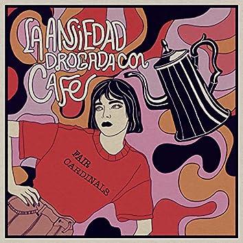 La Ansiedad Drogada Con Café