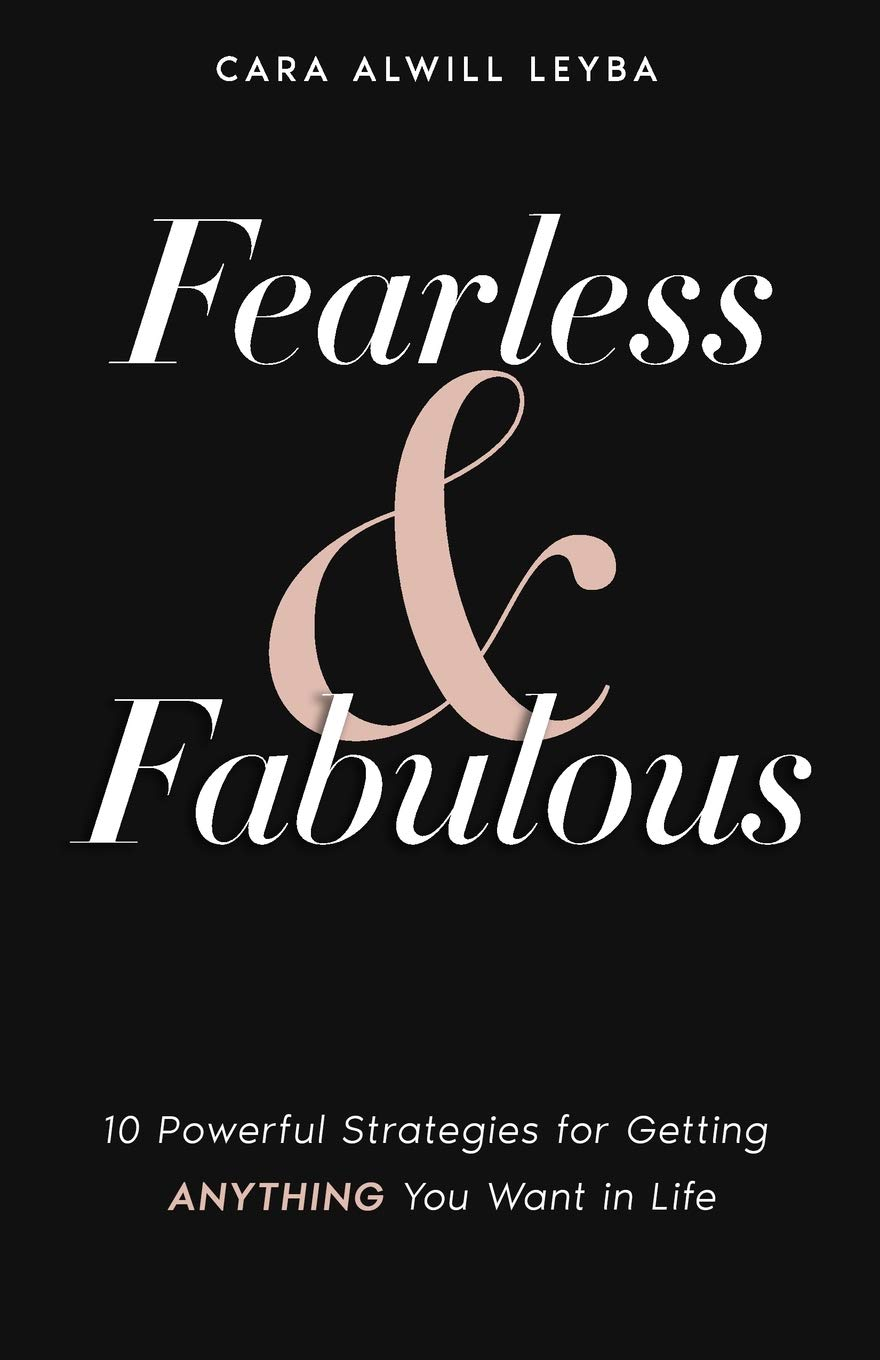Image OfFearless & Fabulous: 10 Powerful Strategies For Getting Anything You Want In Life