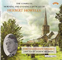 Howells: Complete Canticles