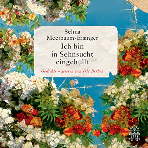 Ich bin in Sehnsucht eingehüllt                   By:                                                                                                                                 Selma Meerbaum-Eisinger                               Narrated by:                                                                                                                                 Iris Berben                      Length: 34 mins     Not rated yet     Overall 0.0