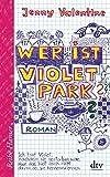 Wer ist Violet Park?: Roman (Reihe Hanser)