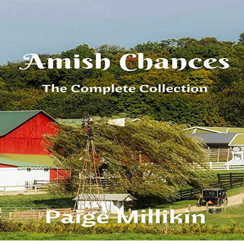 Amish Chances: The Complete Collection audiobook cover art