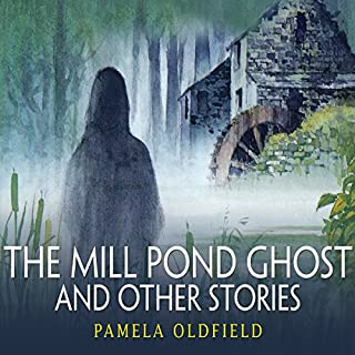 The Mill Pond Ghost and Other Stories cover art