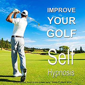 Improve Your Golf Self Hypnosis